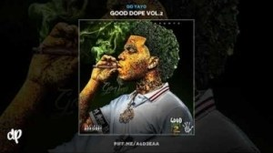 Good Dope Part Vol.2 BY Go Yayo